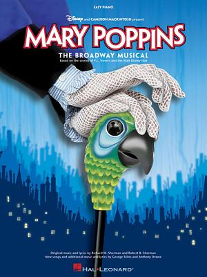 Mary Poppins By Drewe, Anthony (COP)/ Stiles, George (COP)/ Sherman, Richard M. (COP)/ Sherman, Robert B. (COP)